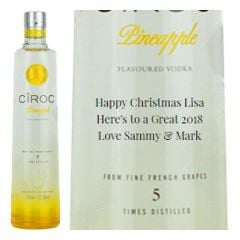 Engraved text on a bottle of Personalised Ciroc Pineapple Vodka 70cl