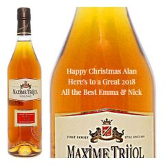Engraved text on a bottle of Personalised Maxime Trijol VS Cognac 70cl
